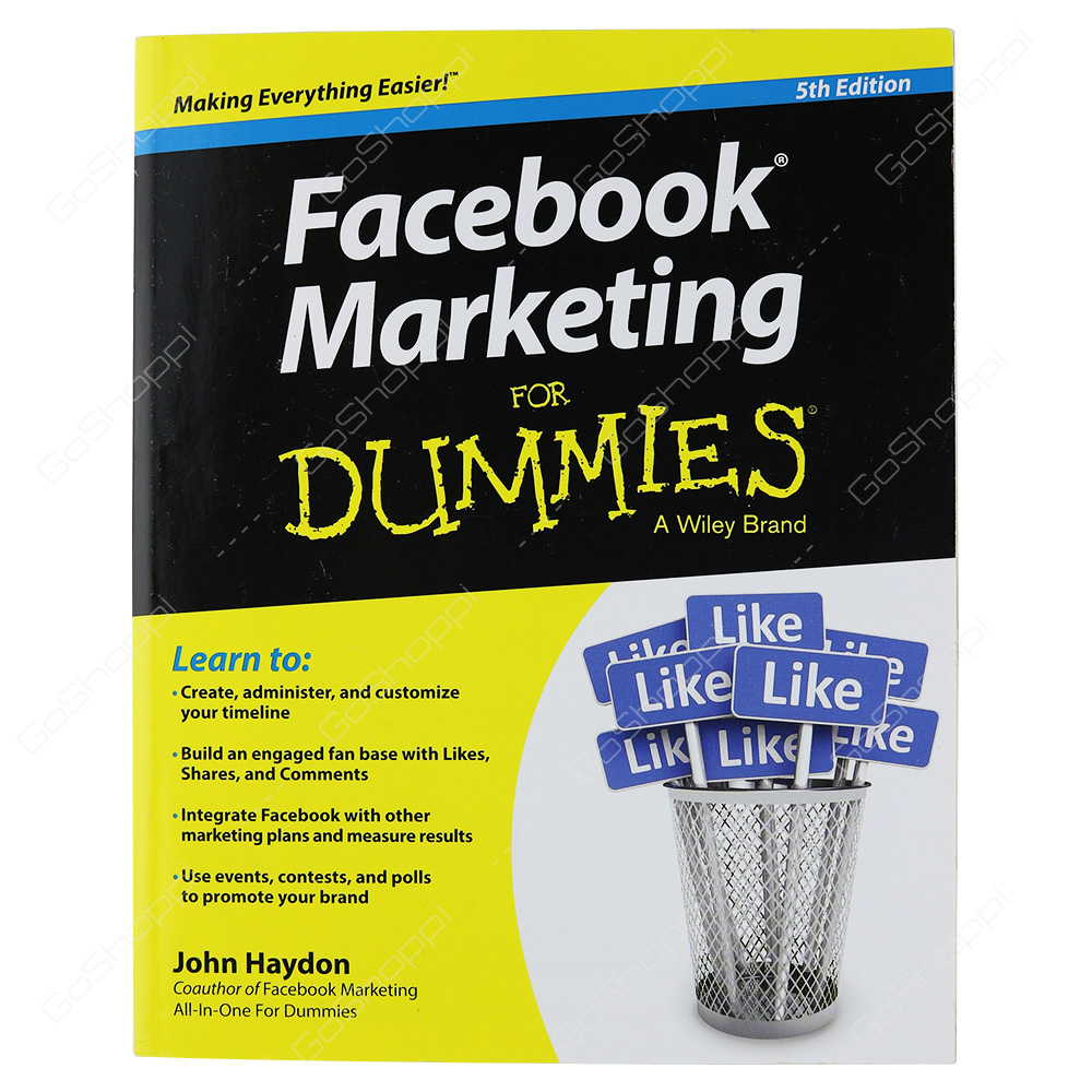 Facebook Marketing For Dummies 5th Edition By John Haydon