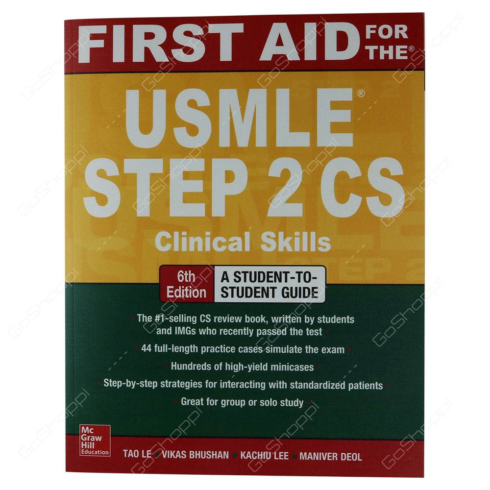 First Aid For The USMLE Step 2 CS Sixth Edition By Tao Le