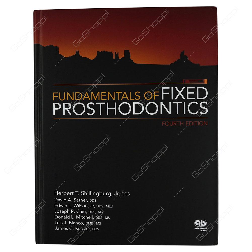 Fundamentals Of Fixed Prosthodontics By Herbert T. Shillingburg