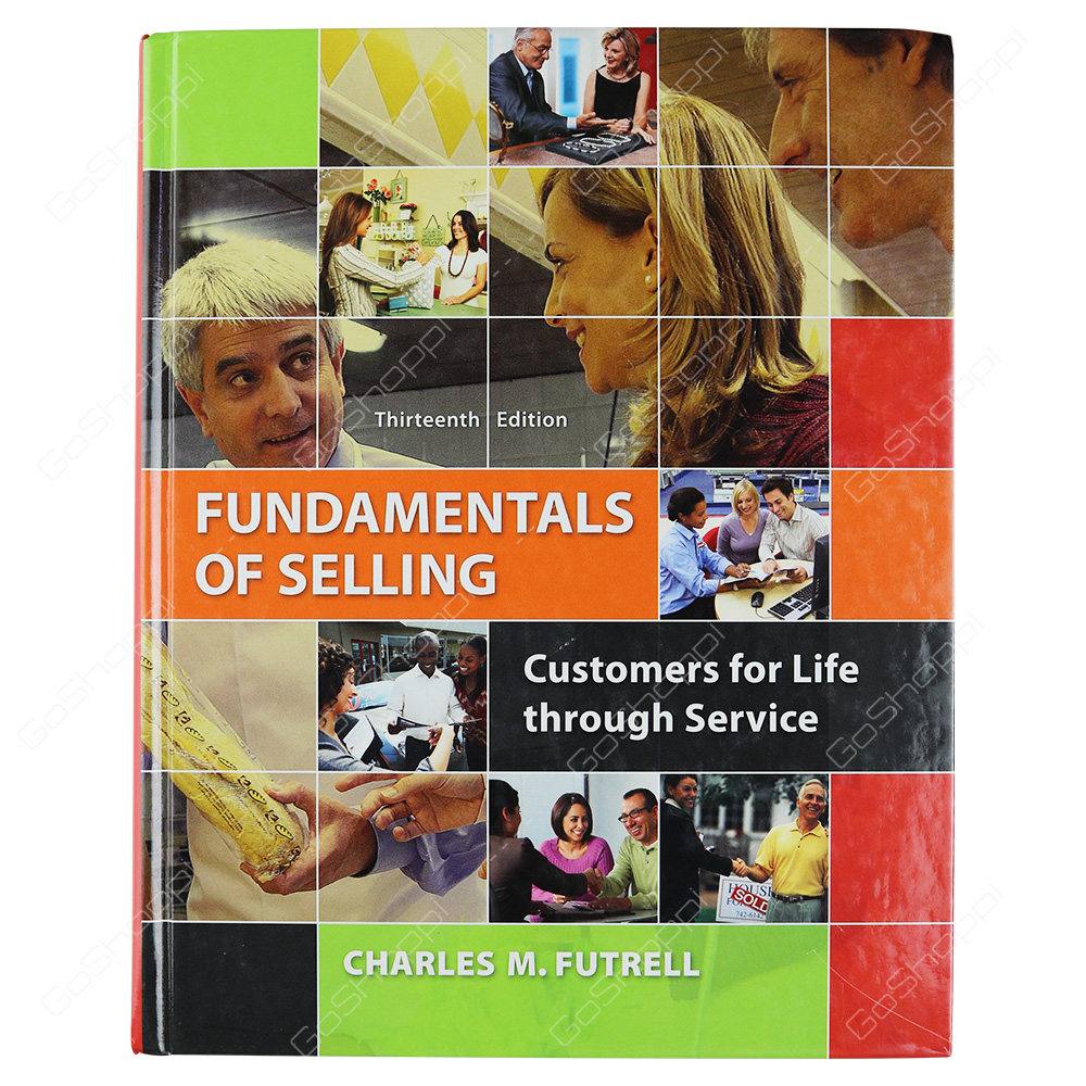 Fundamentals Of Selling International Edition By Charles M. Futrell