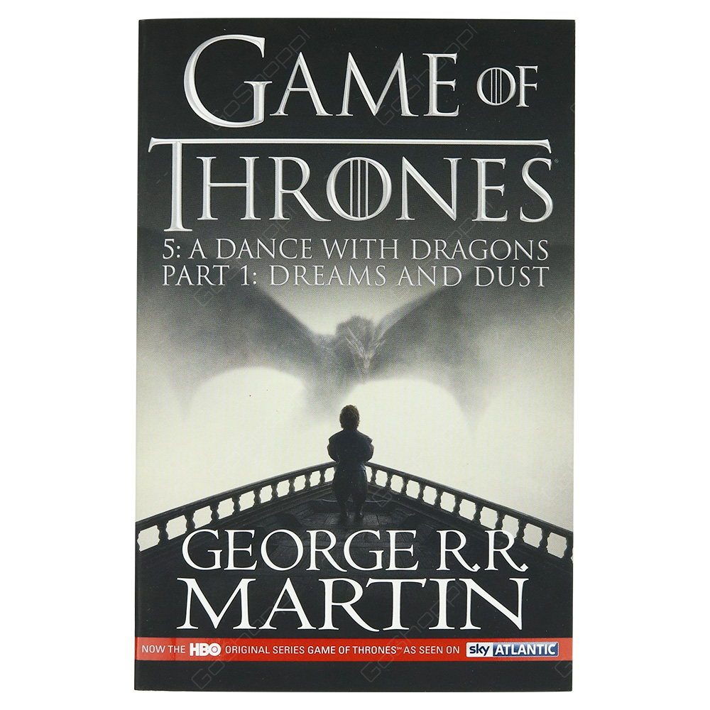 Games Of Thrones 5 - A Dance With Dragons Part 1 - Dreams And Dust