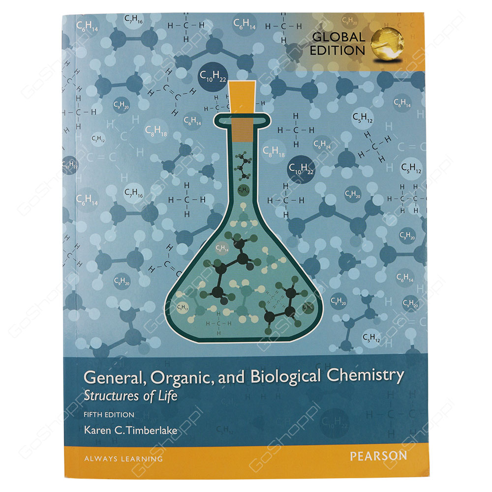 General, Organic, And Biological Chemistry Structures Of Life 5th Edition By Karen C. Timberlake