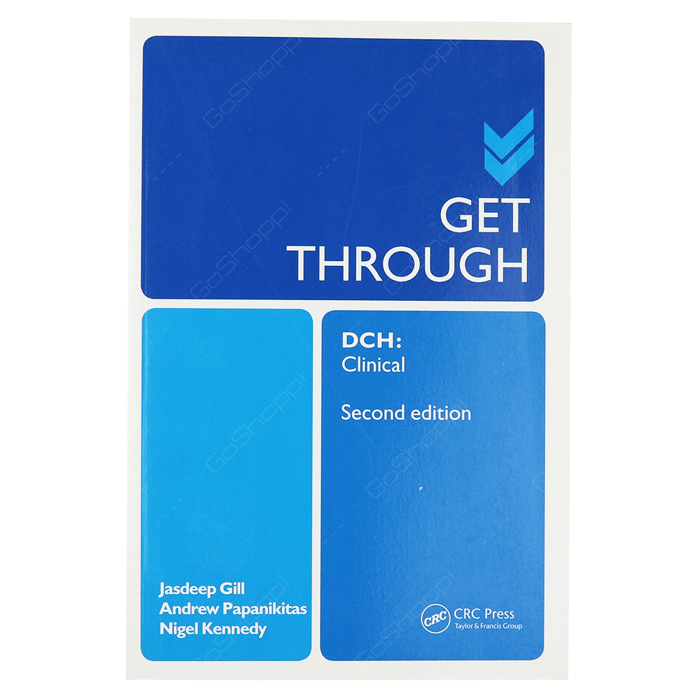 Get Through DCH - Clinical Second Edition
