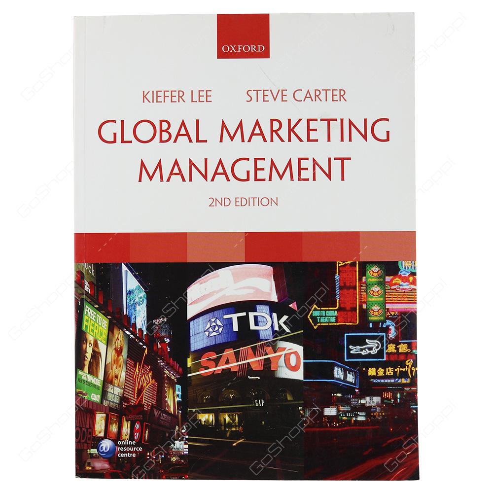Global Marketing Management 2nd Edition By Kiefer Lee