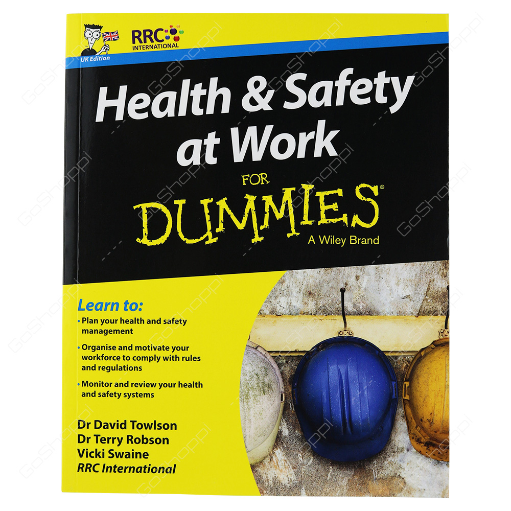 Health & Safety At Work For Dummies By RRC