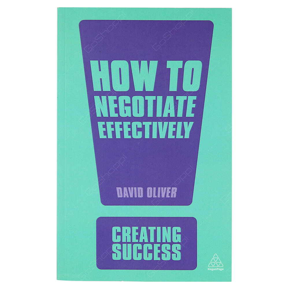 How To Negotiate Effectively - Creating Success
