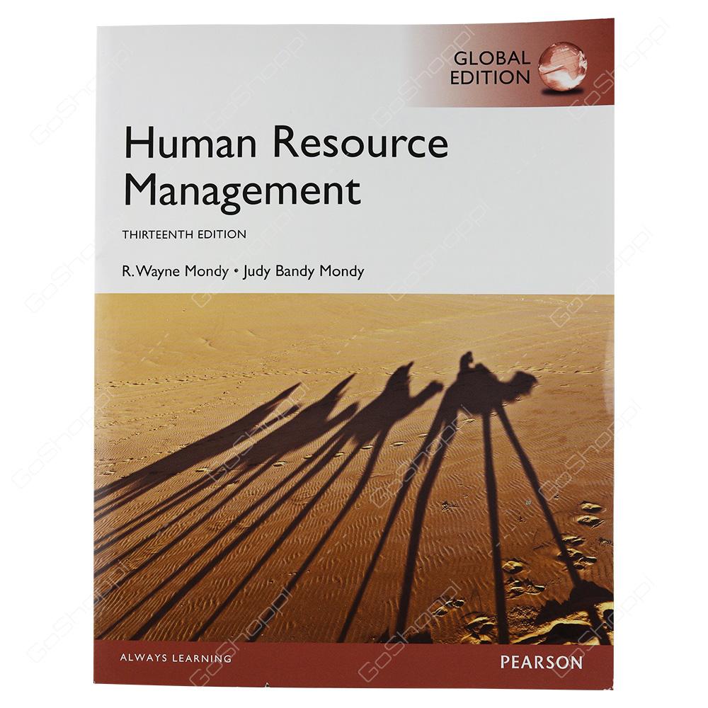 Human Resource Management Global Edition By R. Wayne Mondy