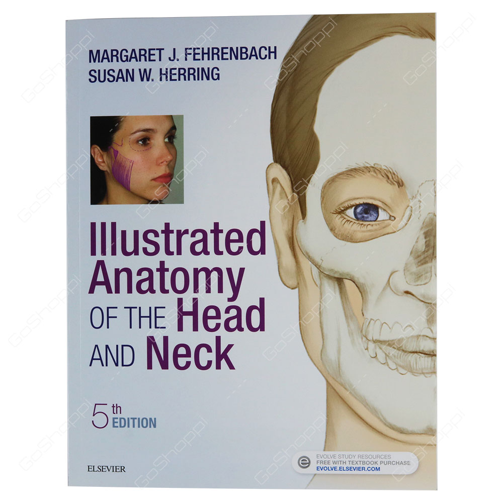 Illustrated Anatomy Of The Head And Neck By Margaret J. Fehrenbach ...