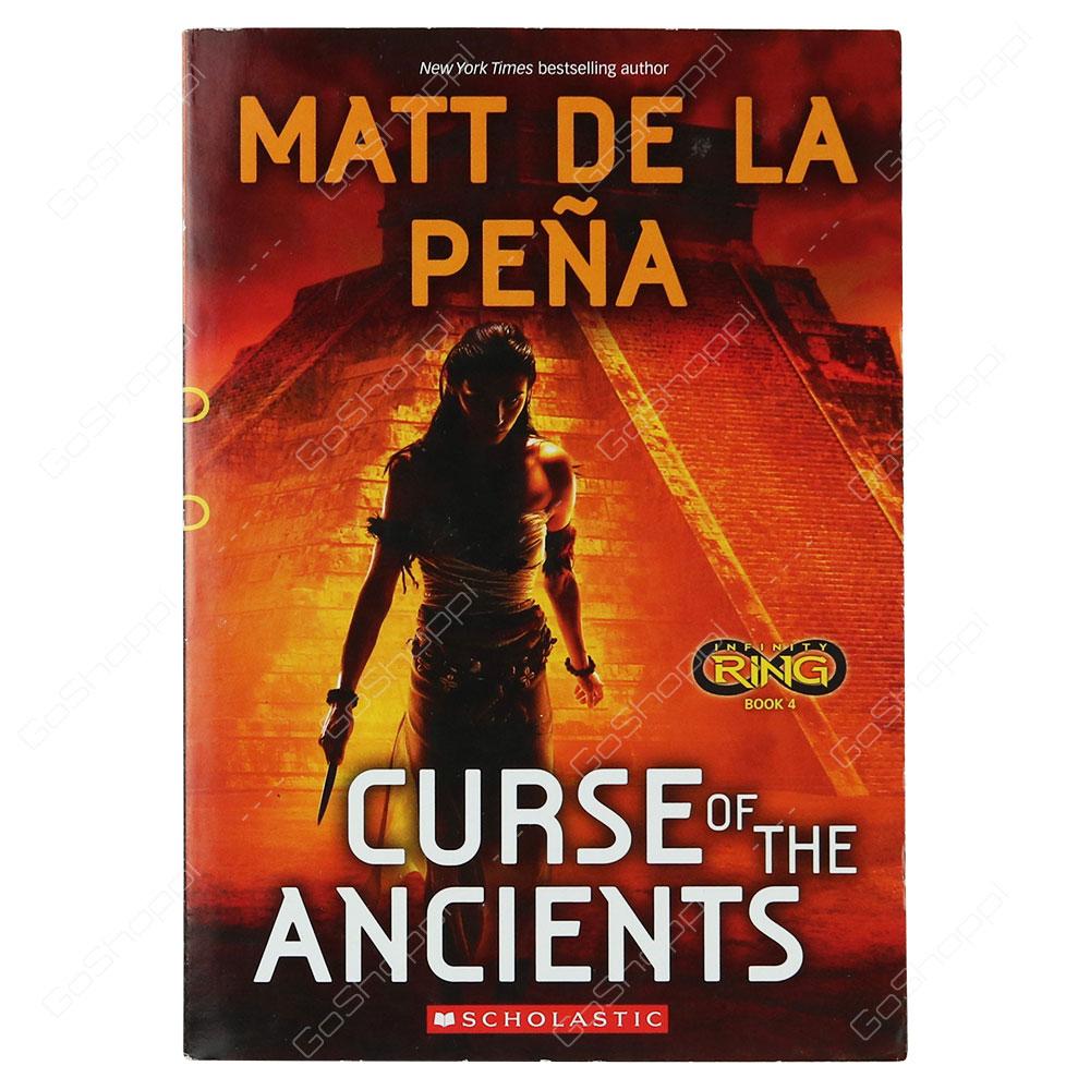 Infinity Ring Book 4 - Curse Of The Ancients By Matt De La