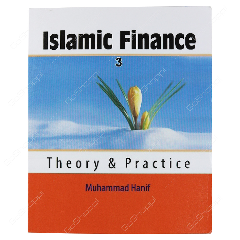 Islamic Finance Theory & Practice By Dr Muhammad Hanif