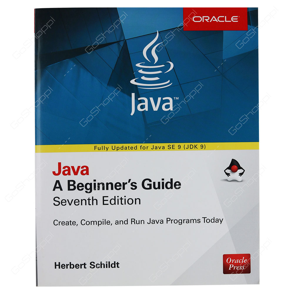 Java A Beginner's Guide Seventh Edition By Herbert Schildt - Buy Online