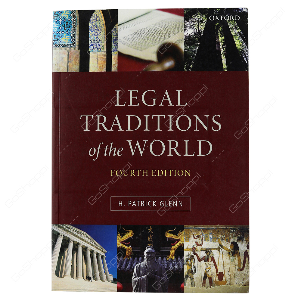 Legal Traditions Of The World By Patrick Glenn