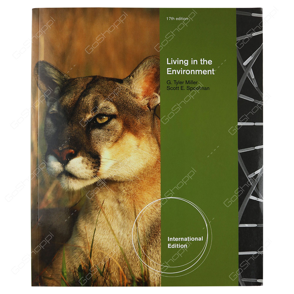 Living In The Environment 17th Edition By Scott E. Spoolman