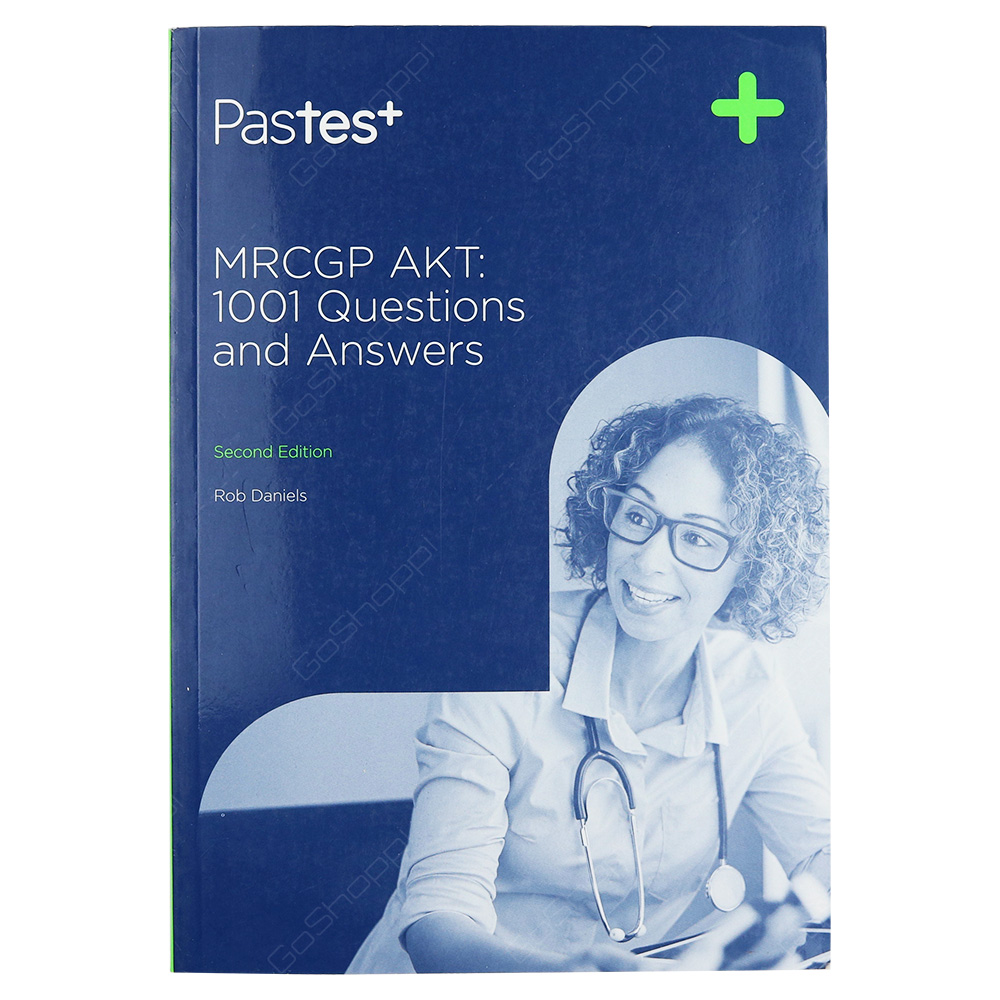 MRCGP AKT - 1001 Questions And Answers Second Edition