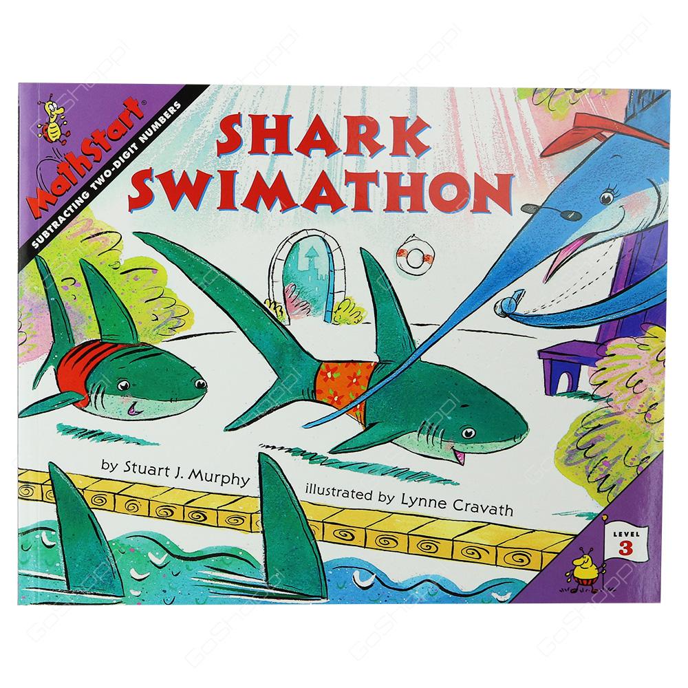 Mathstart - Shark Swimathon Level 3 By Stuart J. Murphy