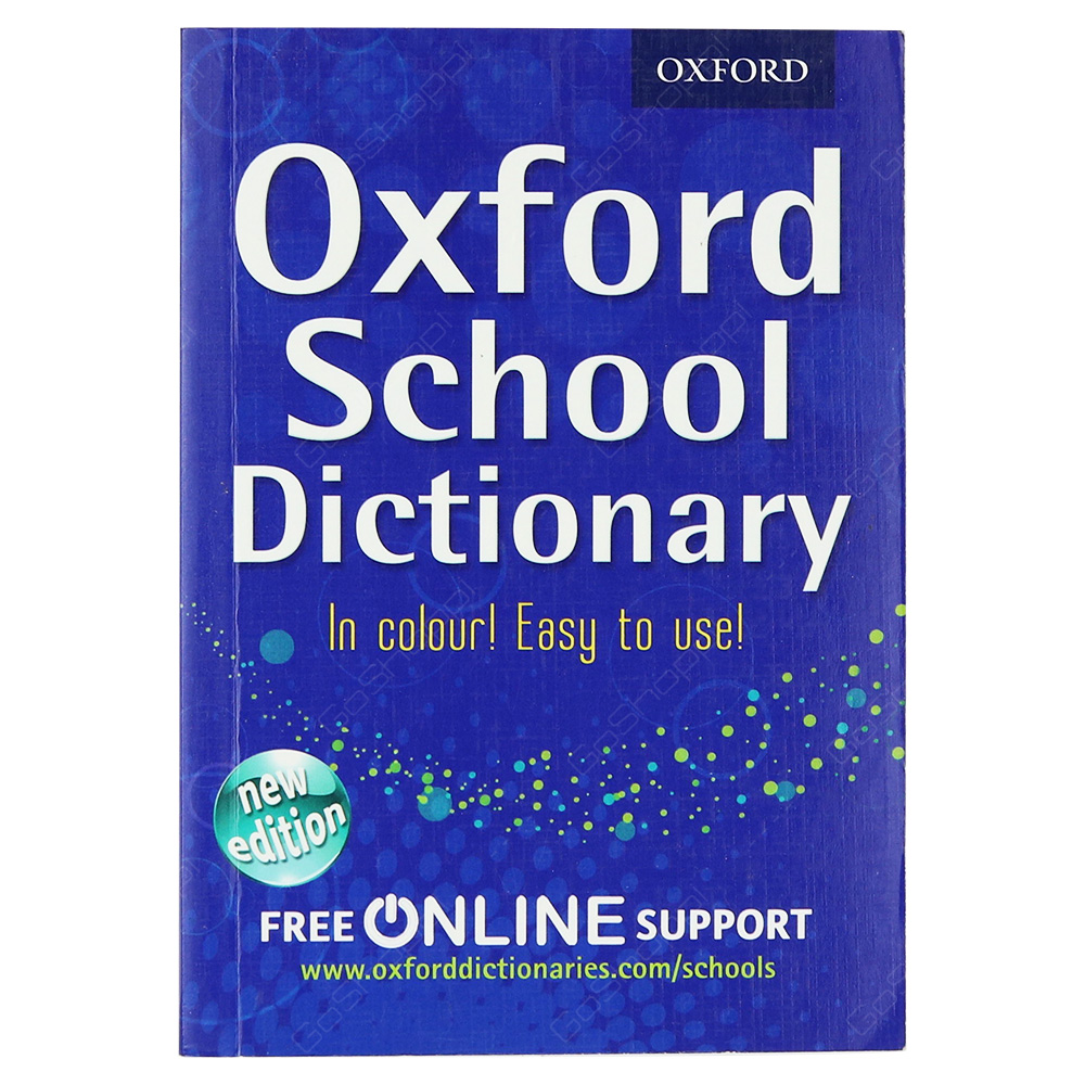 Oxford School Dictionary In Colour New Edition