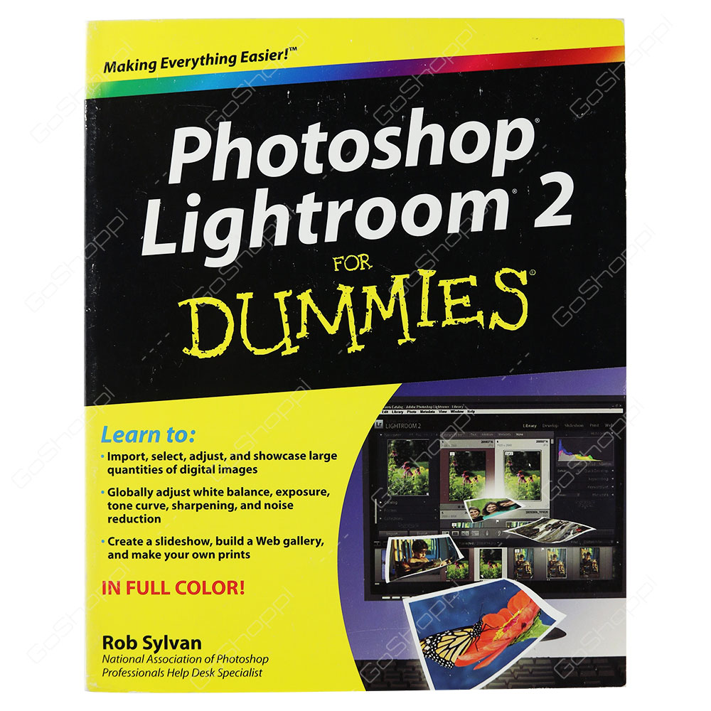 Photoshop Lightroom 2 For Dummies By Rob Sylvan