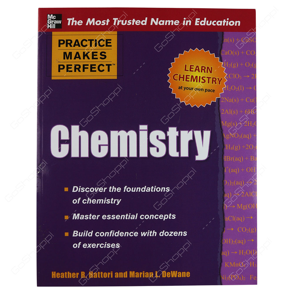 Practice Makes Perfect Chemistry By Heather R. Hattori