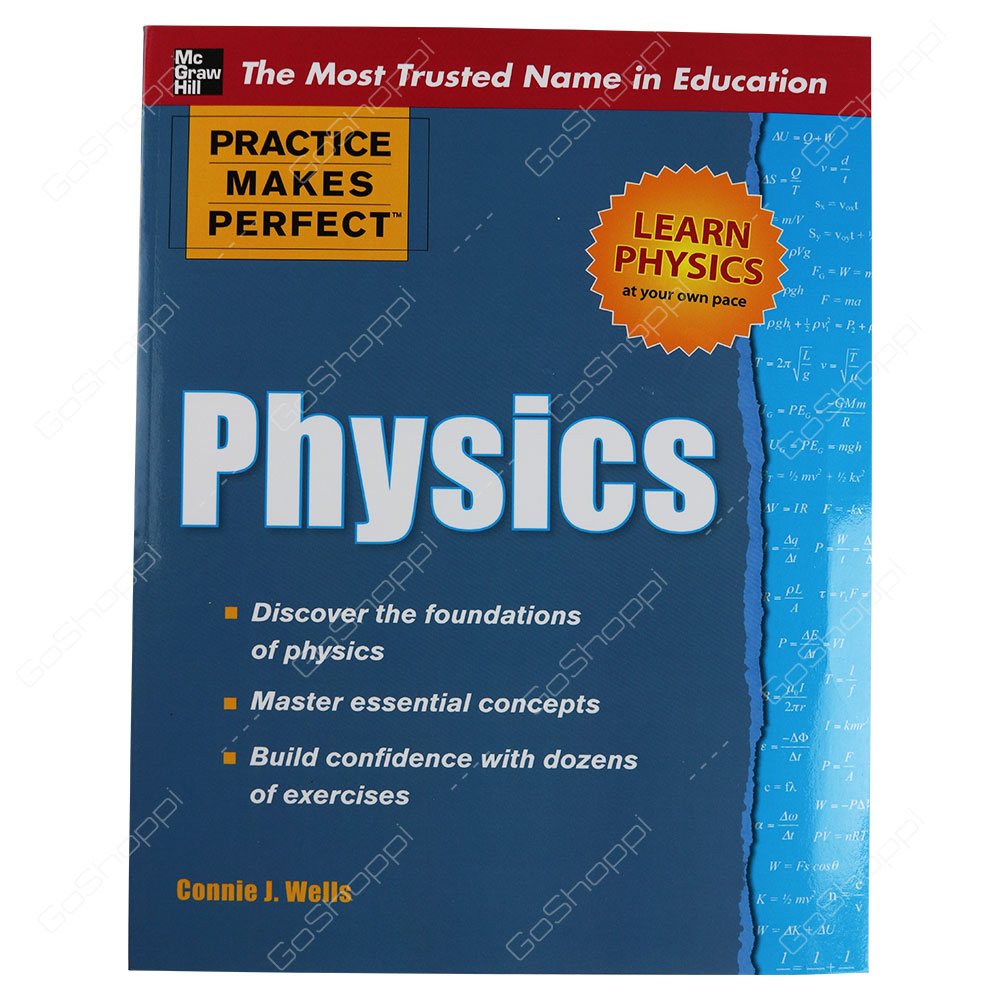 Practice Makes Perfect Physics By Connie J. Wells