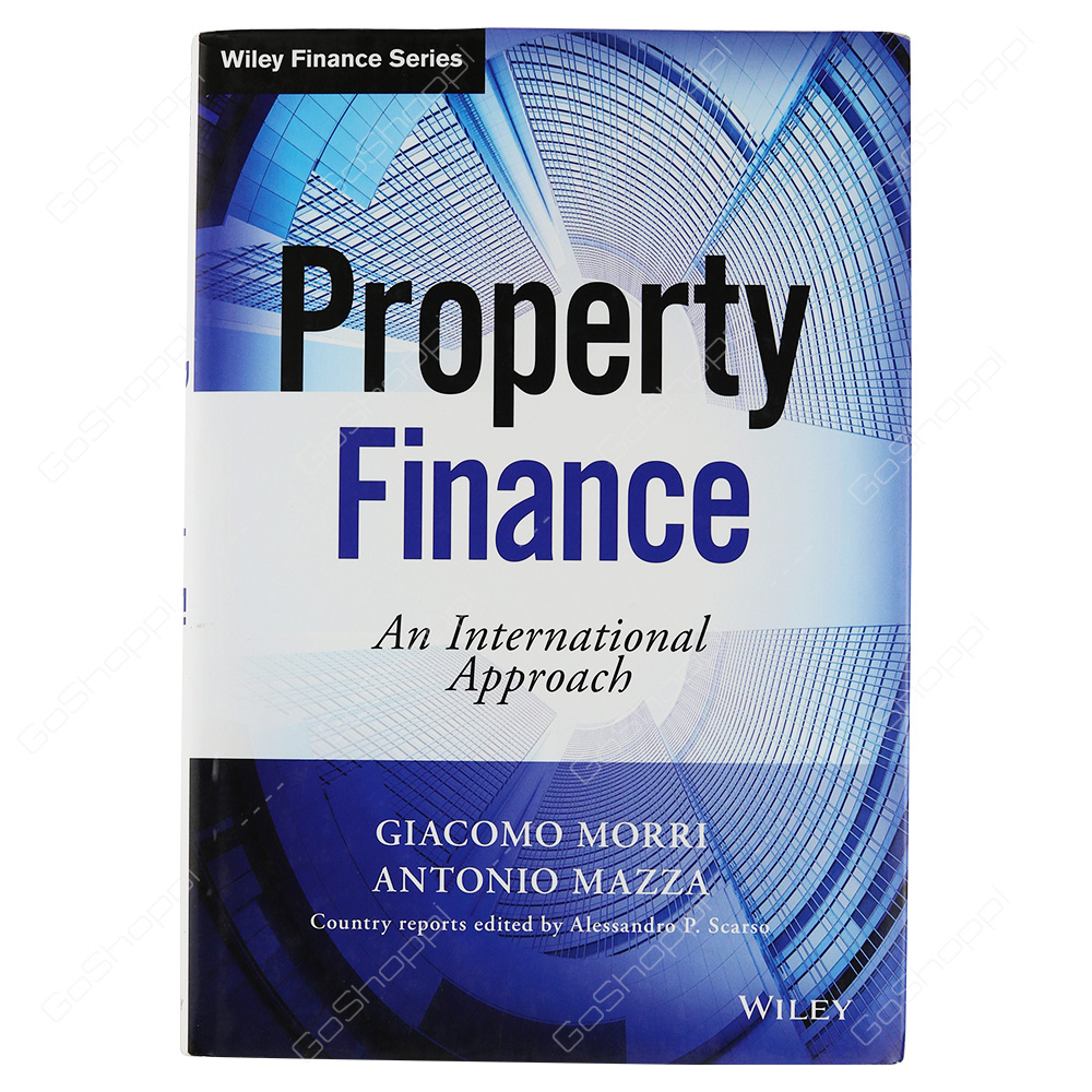 Property Finance An International Approach By Giacomo Morri