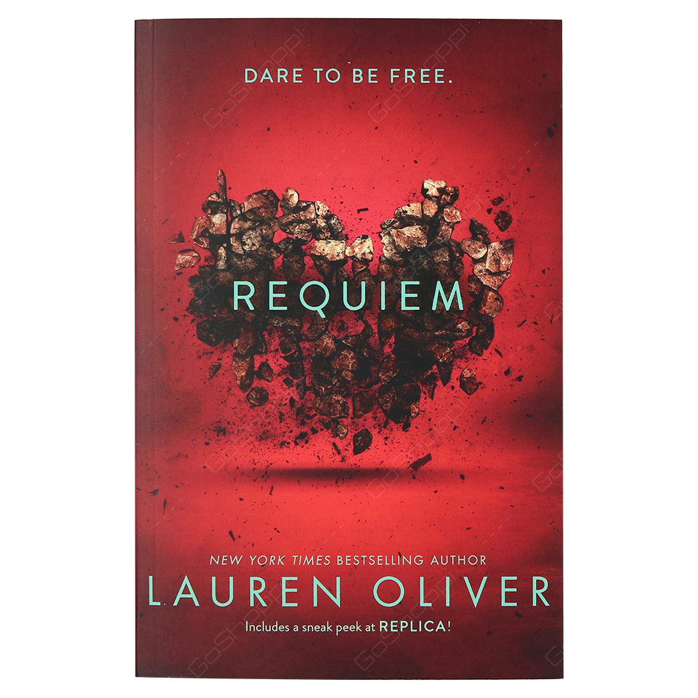 Requiem - Dare To Be Free - Delirium Trilogy 2