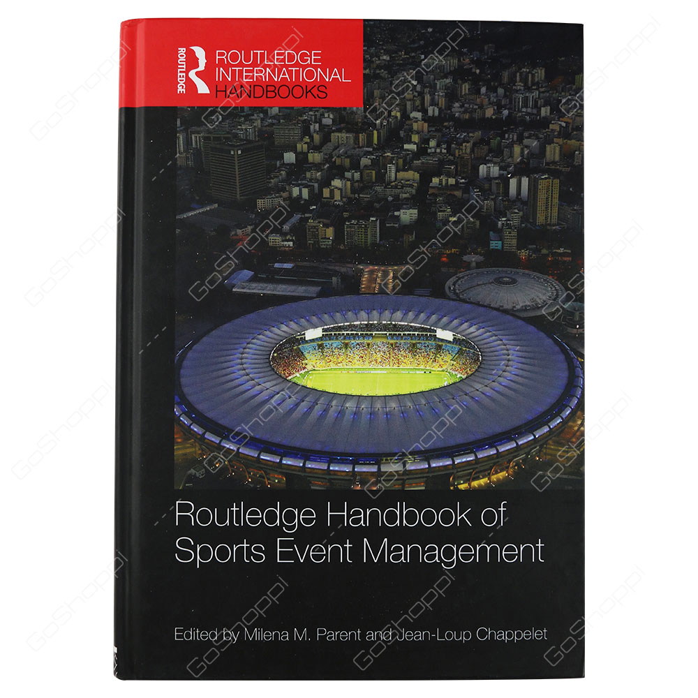 Routledge Handbook Of Sports Event Management By Milena M. Parent & Jean-Loup Chappelet
