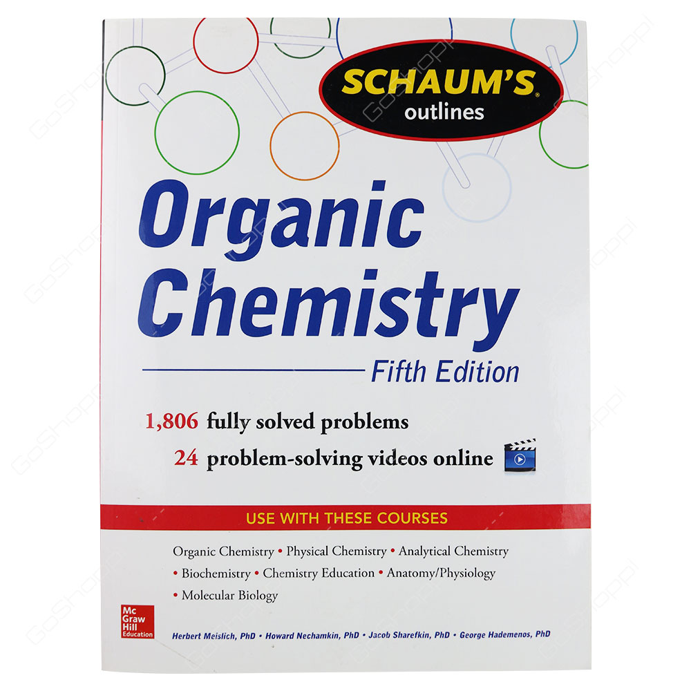 Schaum's Outline Of Organic Chemistry 5th Edition By Herbert