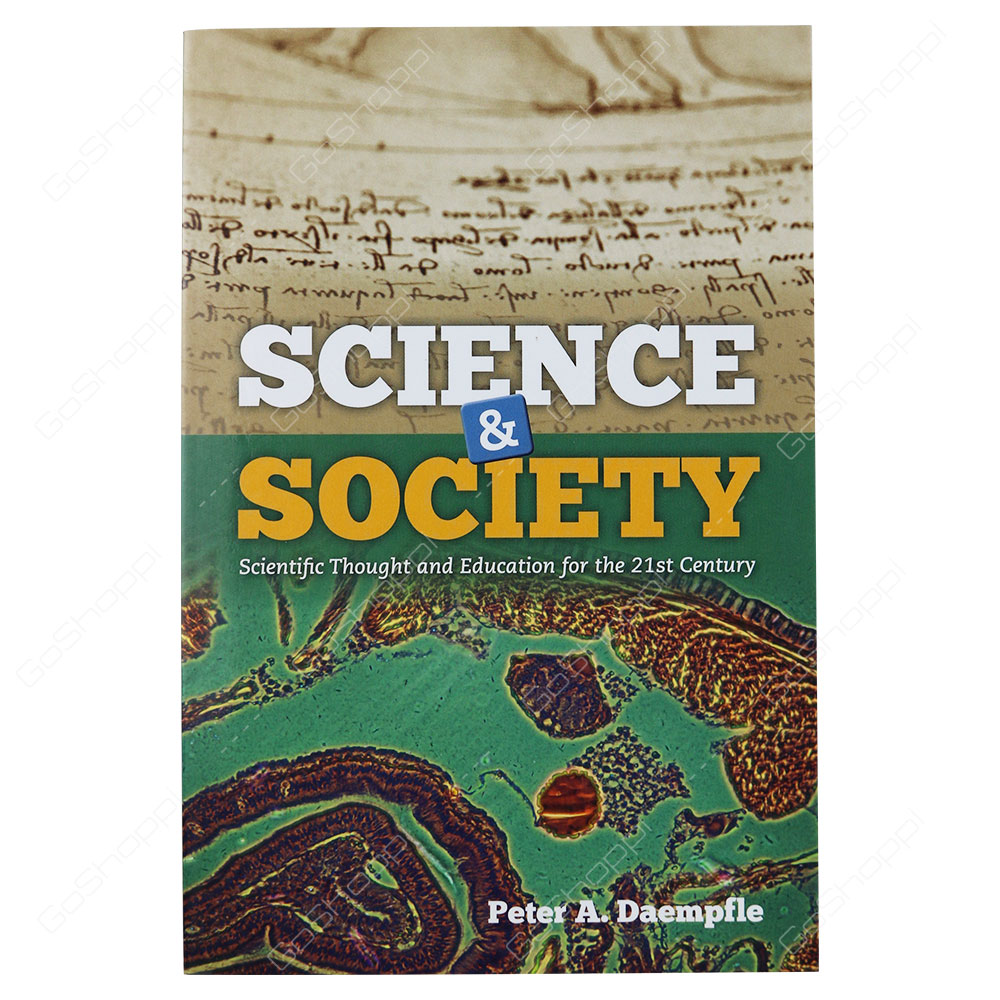 Science & Society By Peter A. Daempfle
