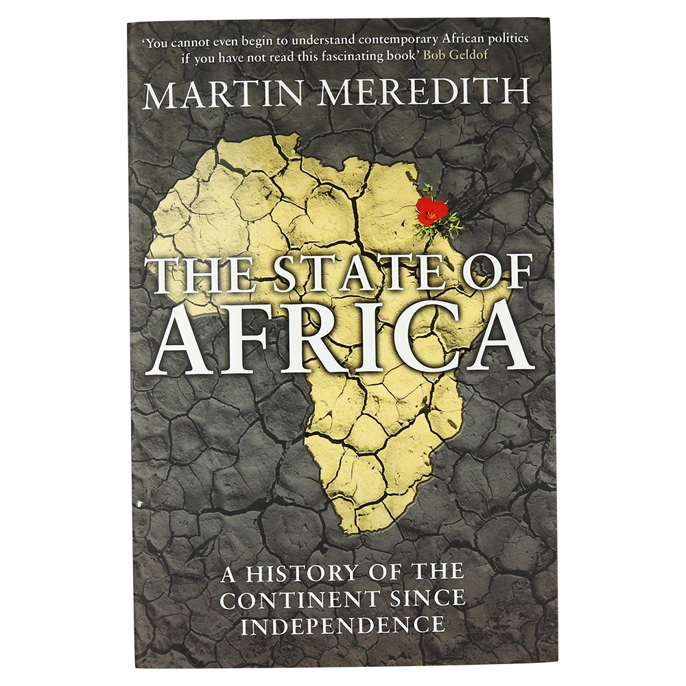State Of Africa - A History Of The Continent Since Independence