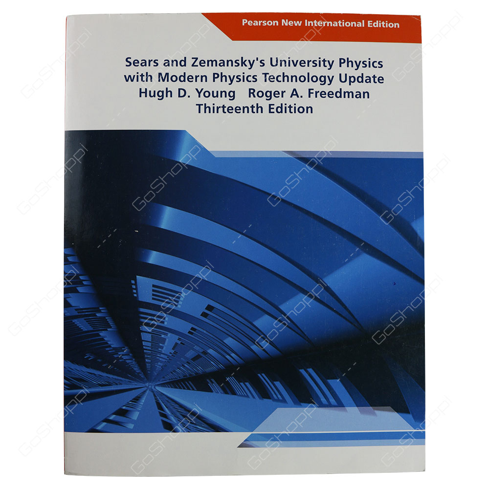 University Physics with Modern Physics Technology Update 13th Edition By Hugh D. Young