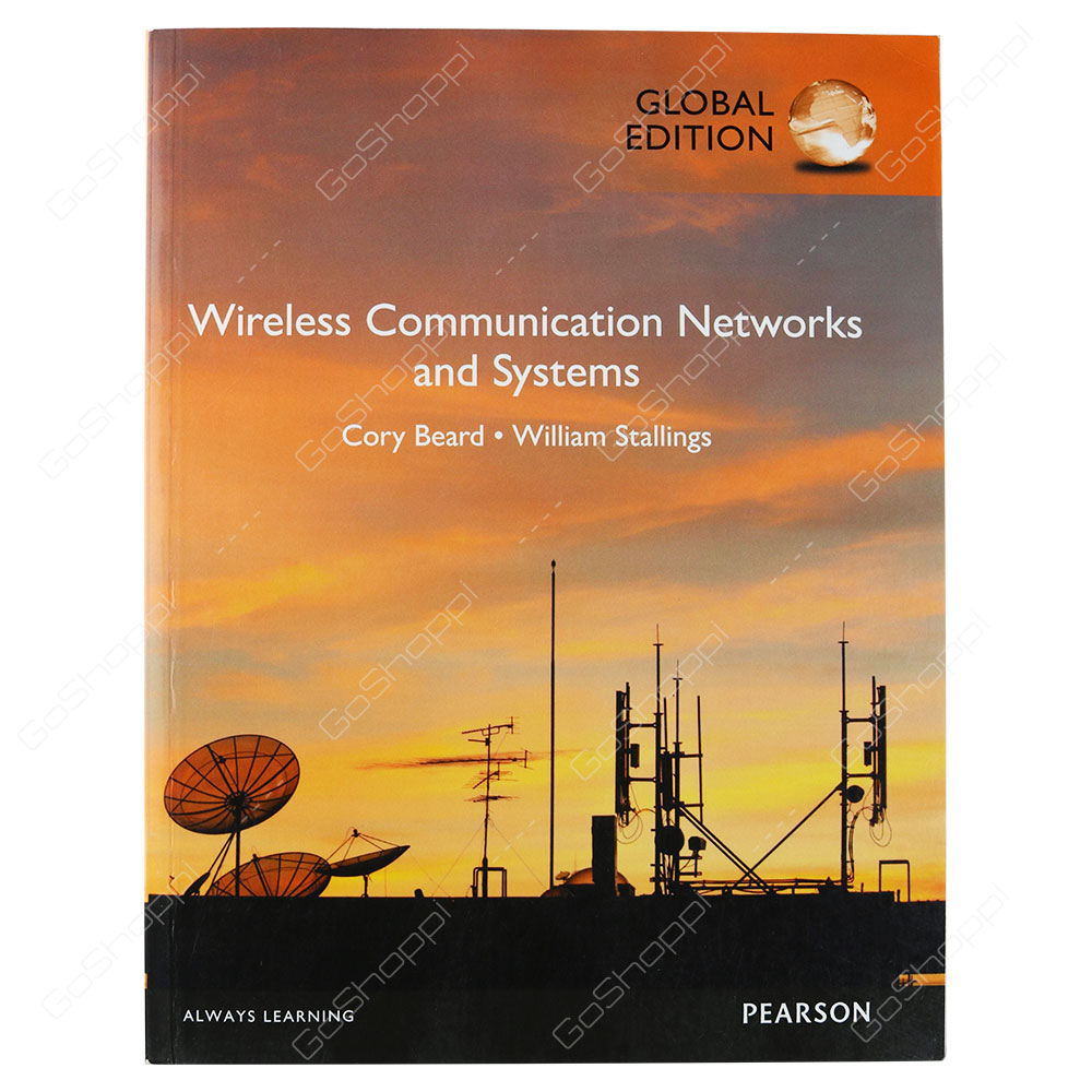 Wireless Communication Networks And Systems Global Edition By Cory Beard & William Stallings