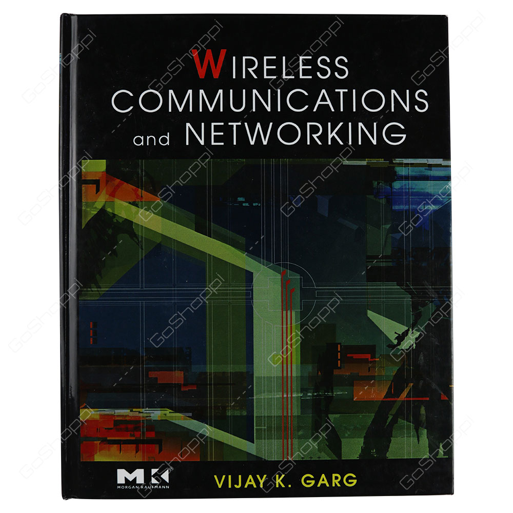 Wireless Communications & Networking By Vijay K. Garg