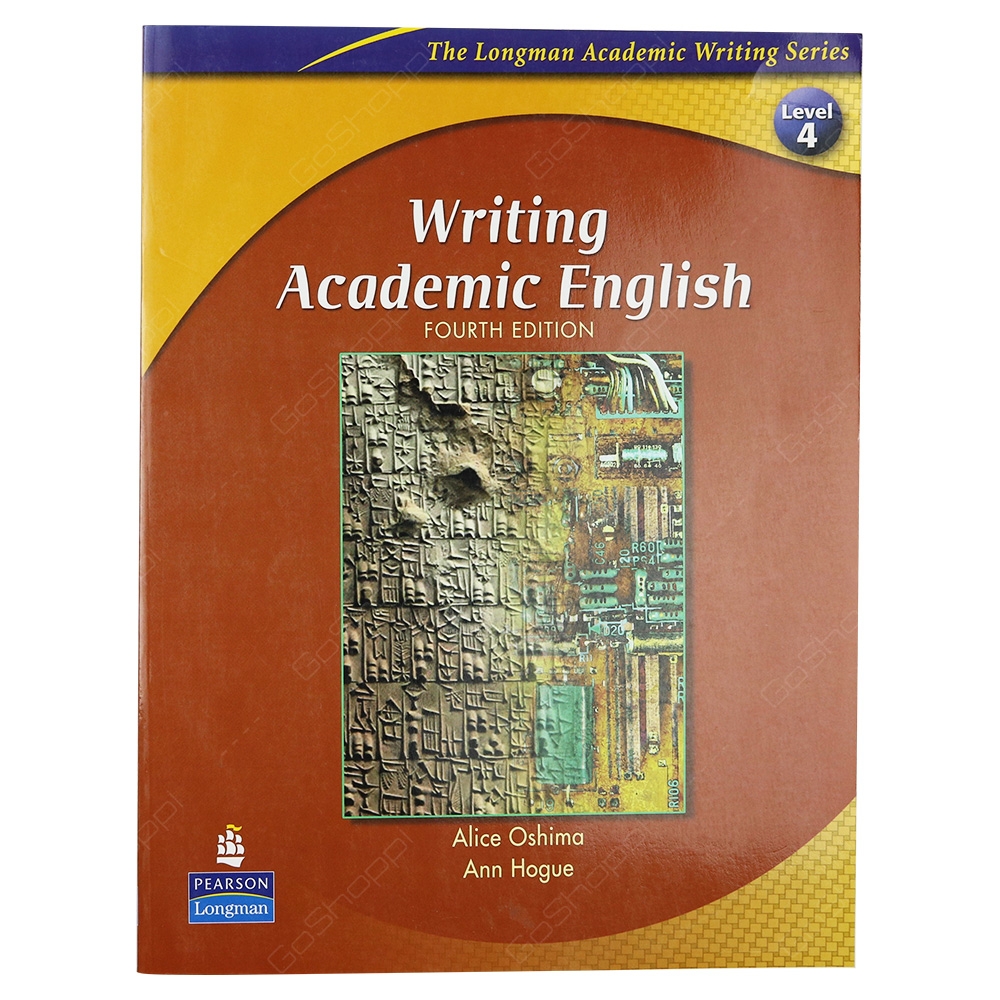 Writing Academic English Level 4 - The Longman Academic Writing Series