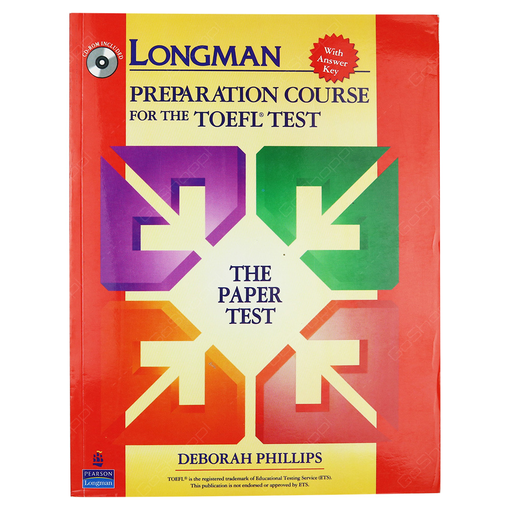 Longman Preparation Course For The TOEFL Test - The Paper Test With Answer  Key
