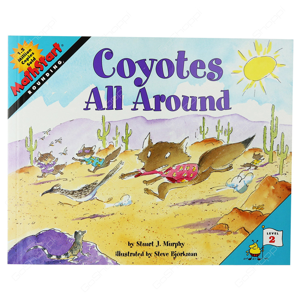 Mathstart - Coyotes All Around Level 2 By Stuart J. Murphy