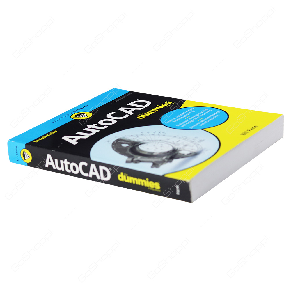 AutoCAD For Dummies 17th Edition By Bill Fane