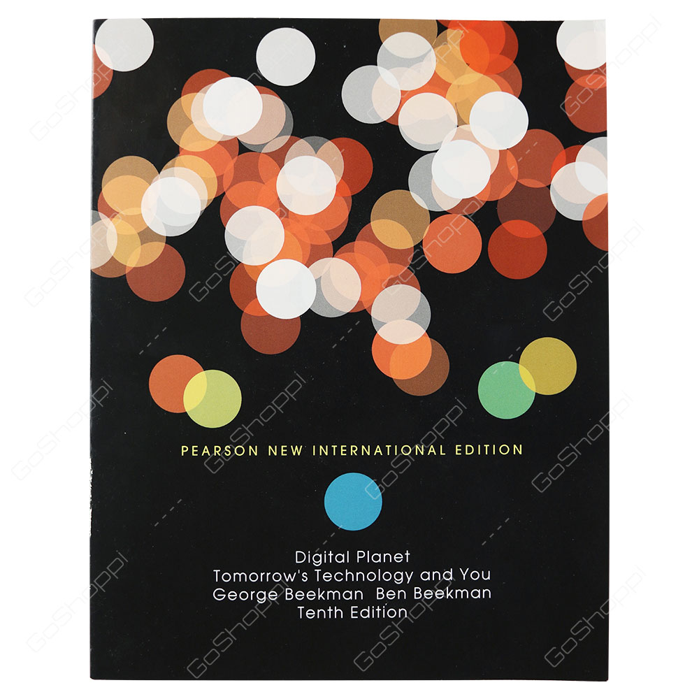 Digital Planet  Pearson New International Edition Tomorrow