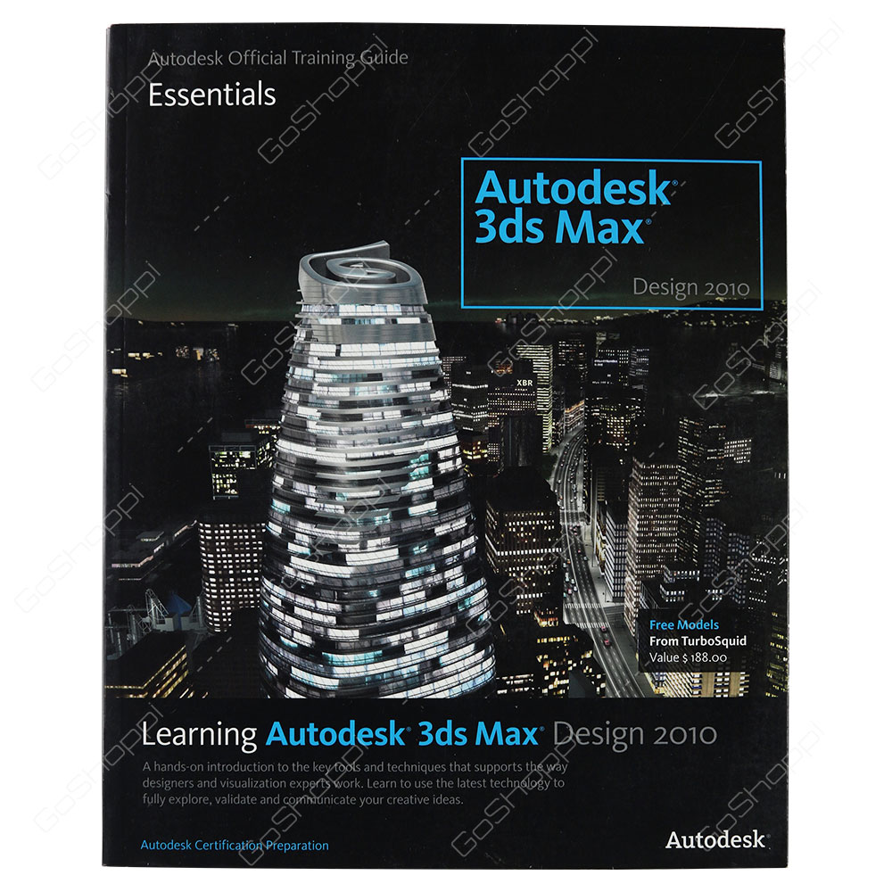 Learning Autodesk 3ds Max Design 2010 Essentials By Autodesk